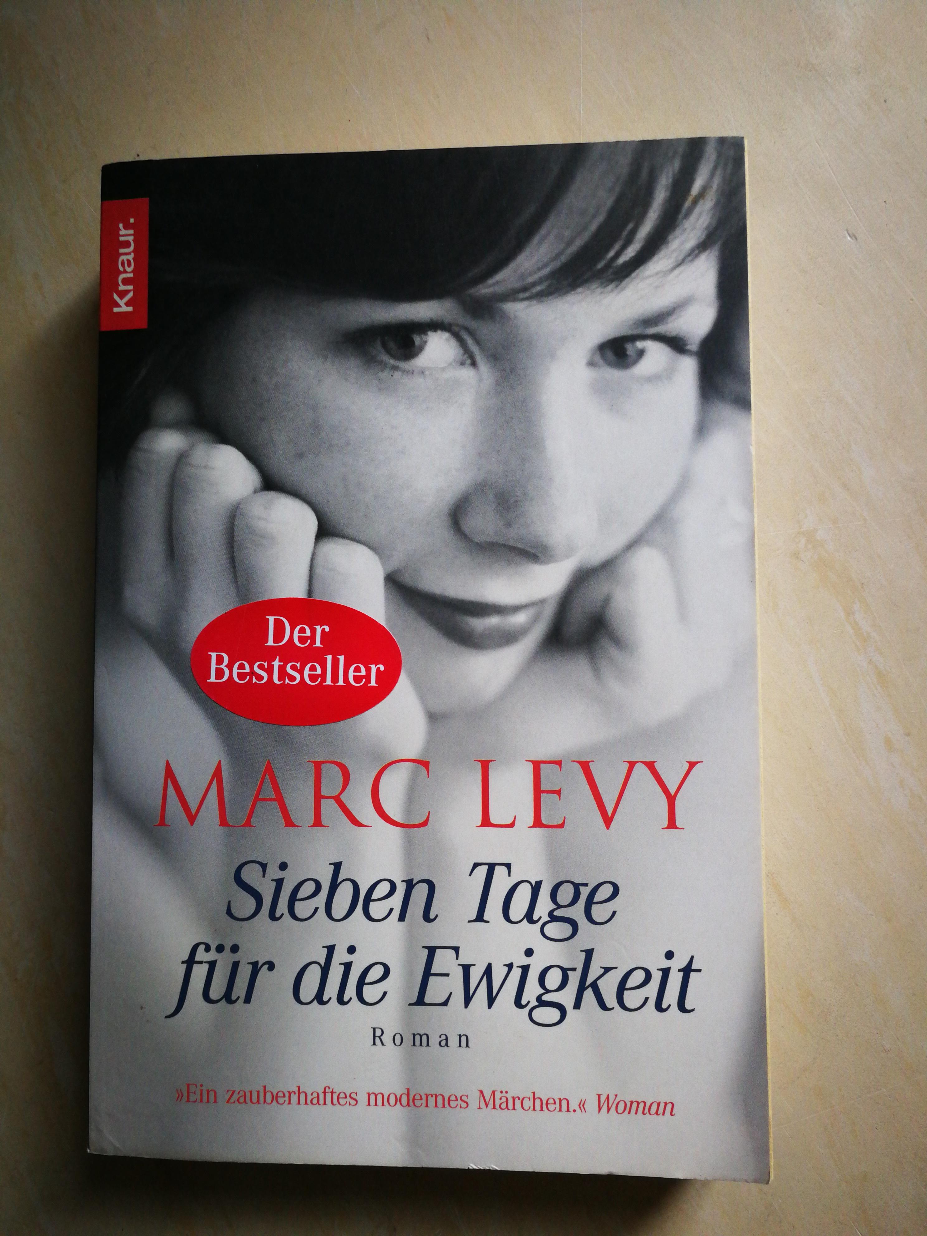 """Marc Levy """"Sieben Tage für die  tauschen"""