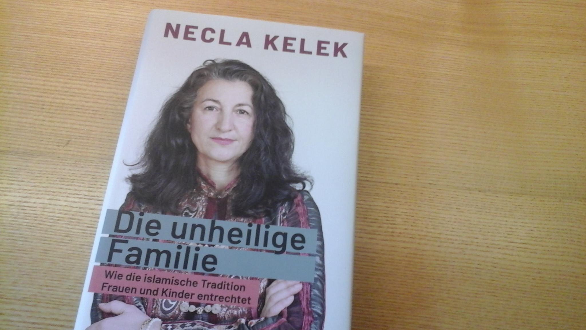 Necla Kelek die unheilige Famili tauschen